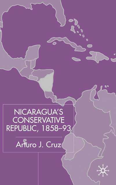 Nicaragua's Conservative Republic