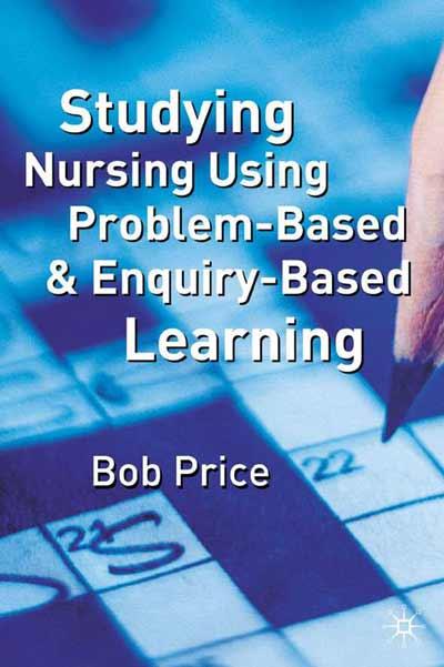 Studying Nursing Using Problem-Based and Enquiry-Based Learning