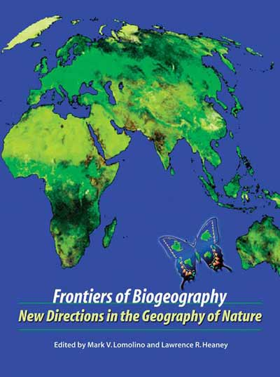 Frontiers of Biogeography: New Directions in the Geography of Nature