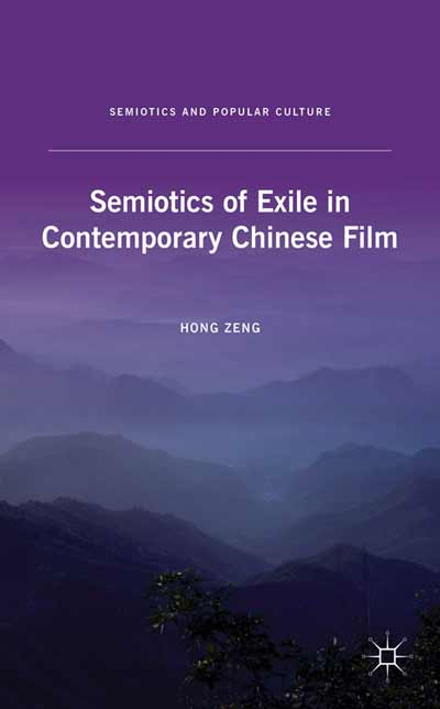 Semiotics of Exile in Contemporary Chinese Film