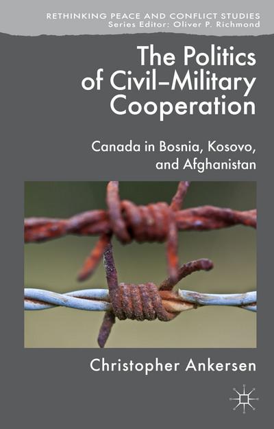 The Politics of Civil-Military Cooperation