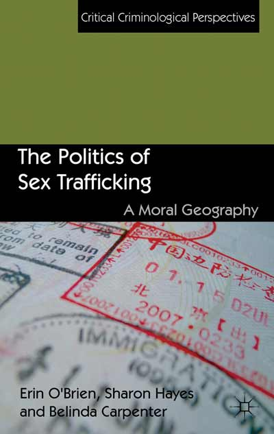 The Politics of Sex Trafficking