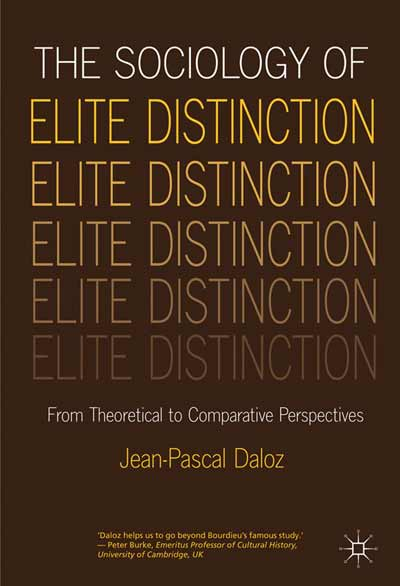 The Sociology of Elite Distinction