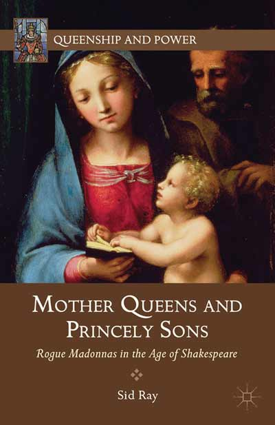 Mother Queens and Princely Sons