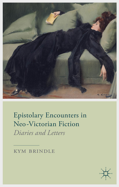 Epistolary Encounters in Neo-Victorian Fiction