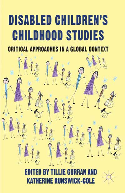 Disabled Children's Childhood Studies