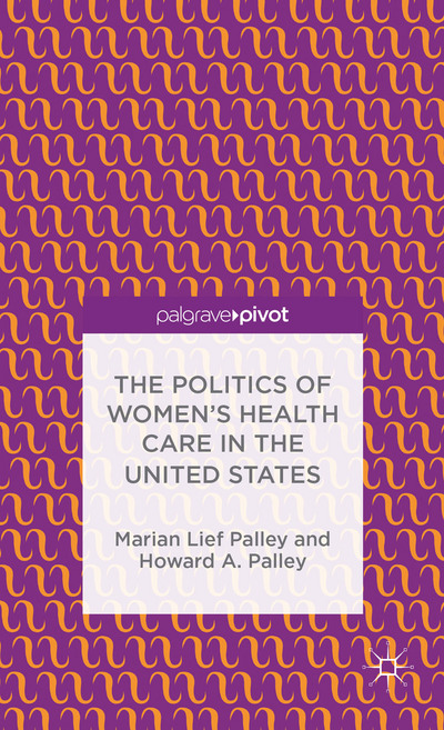 The Politics of Women's Health Care in the United States