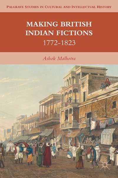Making British Indian Fictions
