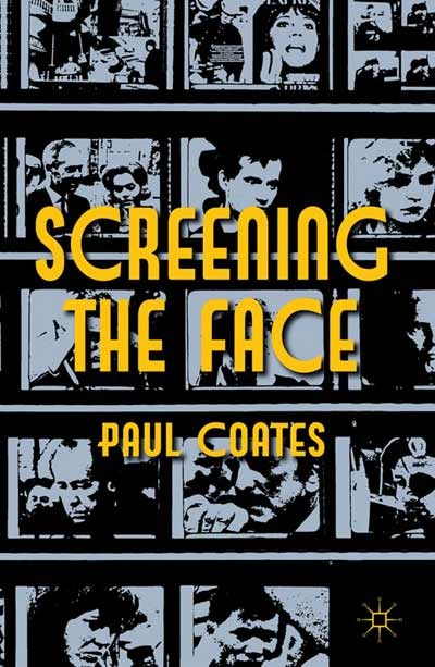 Screening the Face