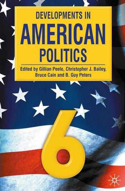 Developments in American Politics 6