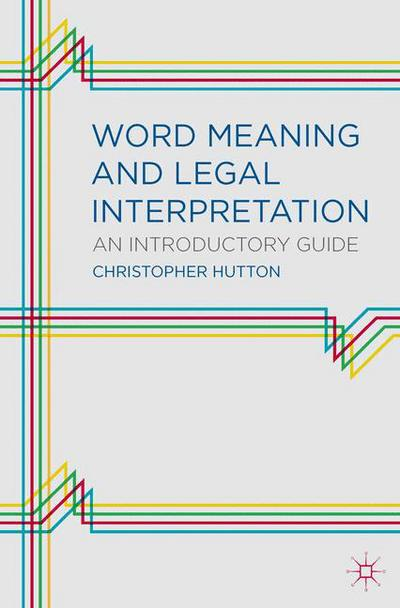 Word Meaning and Legal Interpretation