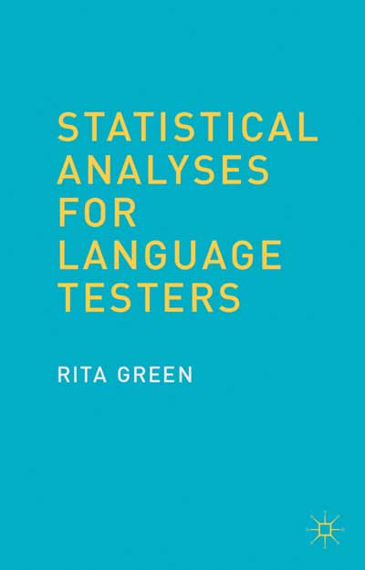 Statistical Analyses for Language Testers
