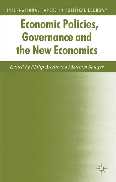 Economic Policies, Governance and the New Economics