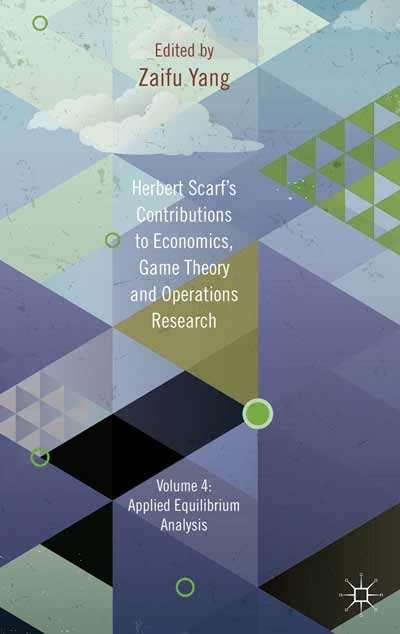 Herbert Scarf's Contributions to Economics, Game Theory and Operations Research