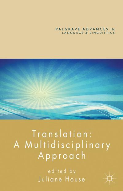 Translation: A Multidisciplinary Approach