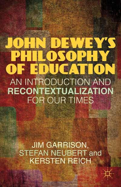 John Dewey's Philosophy of Education