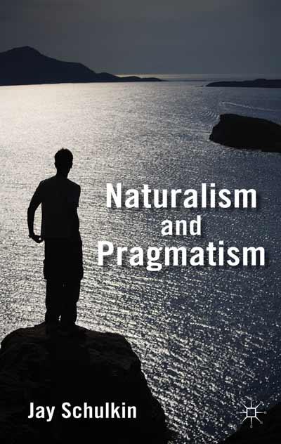 Naturalism and Pragmatism