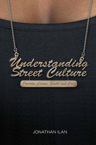 Understanding Street Culture