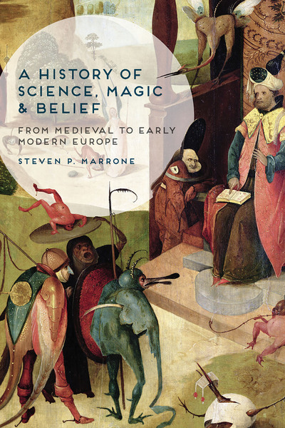 A History of Science, Magic and Belief