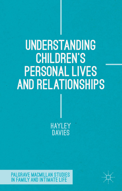 Understanding Children's Personal Lives and Relationships