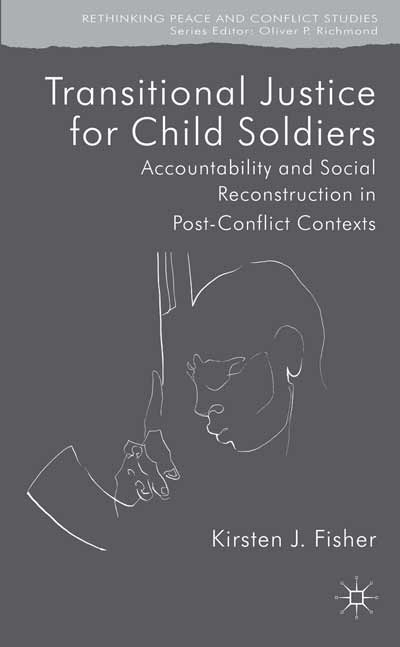 Transitional Justice for Child Soldiers