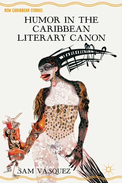 Humor in the Caribbean Literary Canon