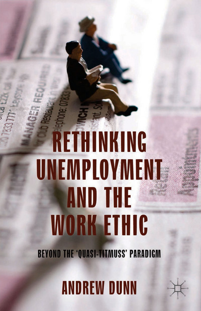 Rethinking Unemployment and the Work Ethic