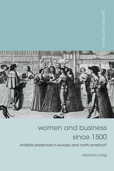 Women and Business since 1500