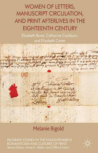 Women of Letters, Manuscript Circulation, and Print Afterlives in the Eighteenth Century