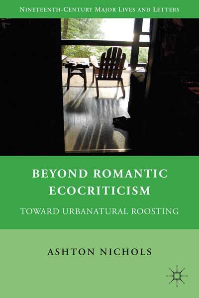 Beyond Romantic Ecocriticism