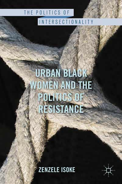 Urban Black Women and the Politics of Resistance