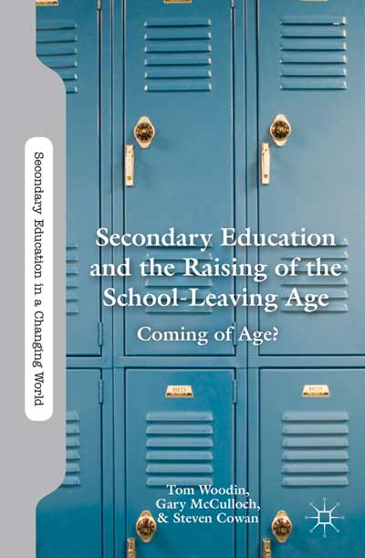 Secondary Education and the Raising of the School-Leaving Age