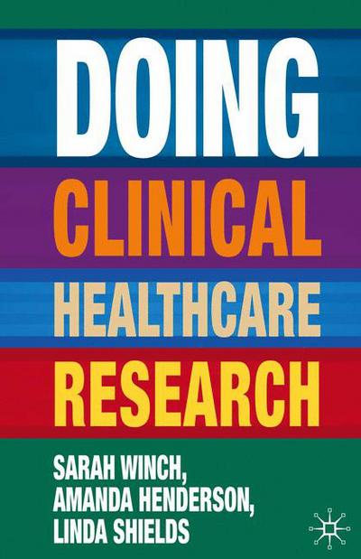 Doing Clinical Healthcare Research
