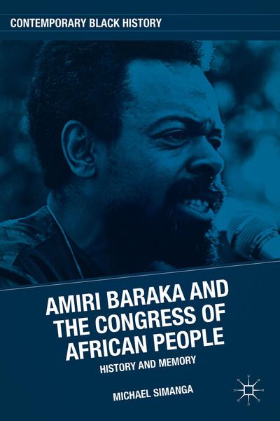 Amiri Baraka and the Congress of African People