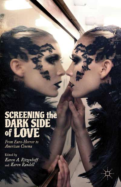 Screening the Dark Side of Love