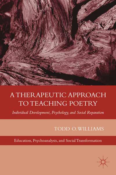 A Therapeutic Approach to Teaching Poetry