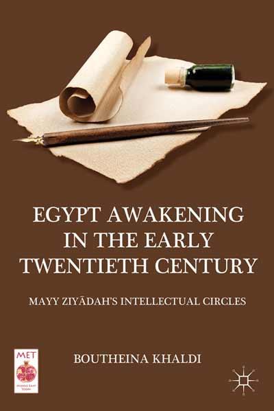 Egypt Awakening in the Early Twentieth Century
