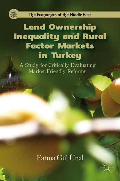 Land Ownership Inequality and Rural Factor Markets in Turkey