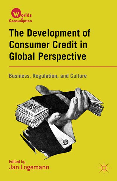 The Development of Consumer Credit in Global Perspective
