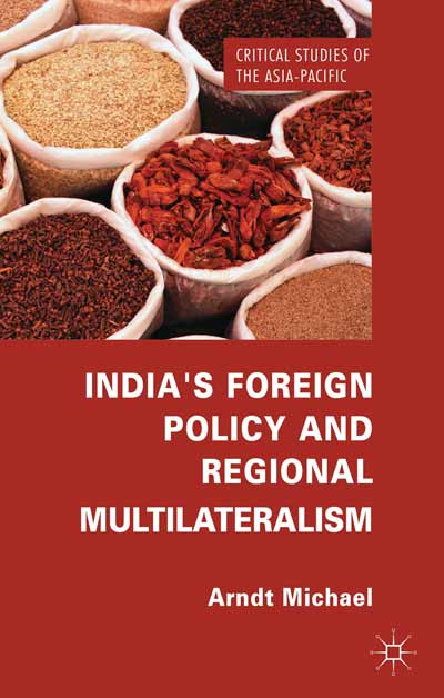India's Foreign Policy and Regional Multilateralism