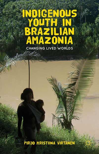 Indigenous Youth in Brazilian Amazonia