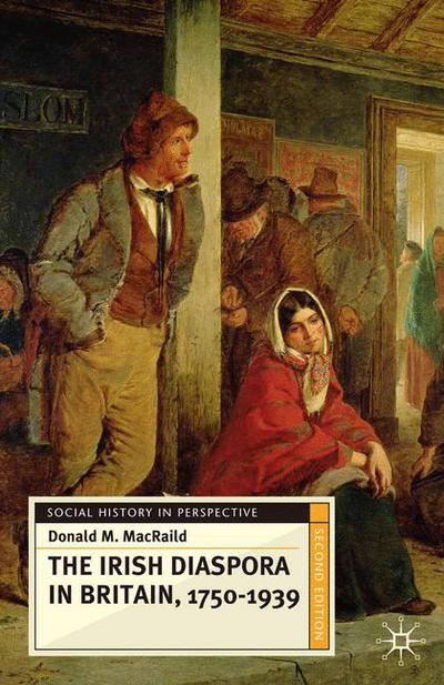 The Irish Diaspora in Britain, 1750-1939
