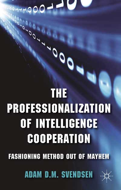 The Professionalization of Intelligence Cooperation
