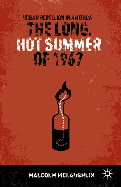 The Long, Hot Summer of 1967