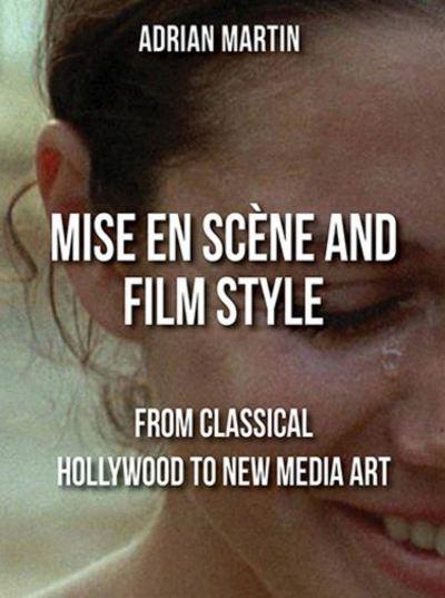 Mise en Scène and Film Style