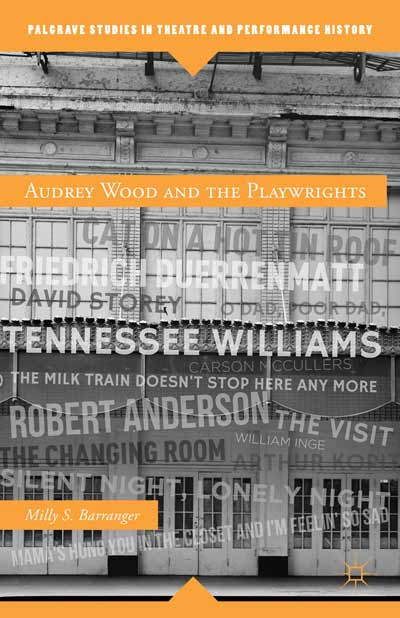 Audrey Wood and the Playwrights