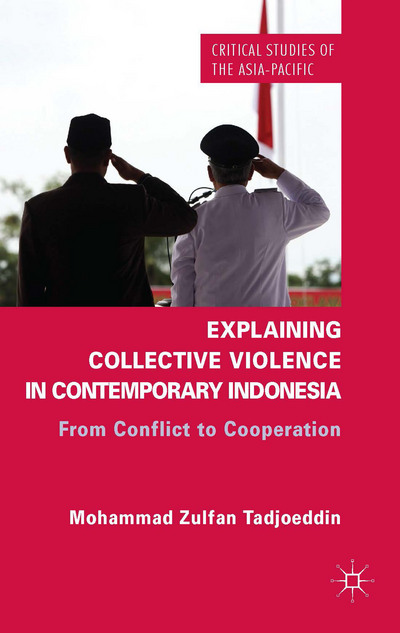 Explaining Collective Violence in Contemporary Indonesia