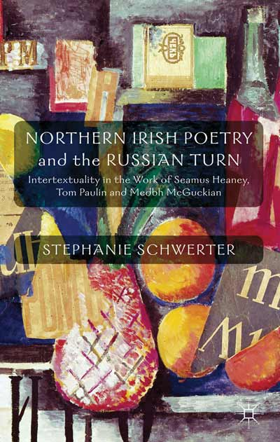 Northern Irish Poetry and the Russian Turn