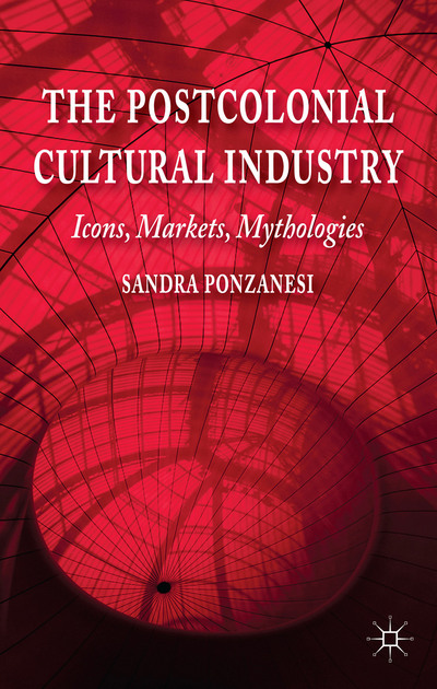 The Postcolonial Cultural Industry