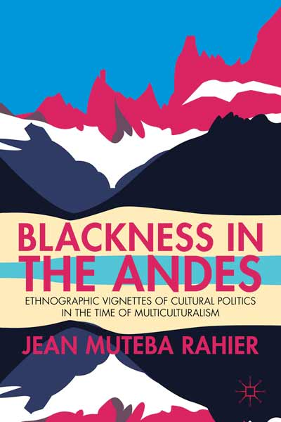 Blackness in the Andes